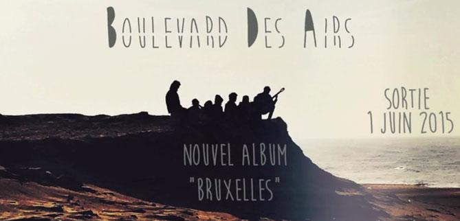 """J-2 Nouvel Album """"Bruxelles"""" BDA Boulevard des airs"""