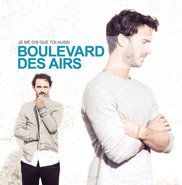 Nouvel album Boulevard des Airs Je me dis que toi aussi