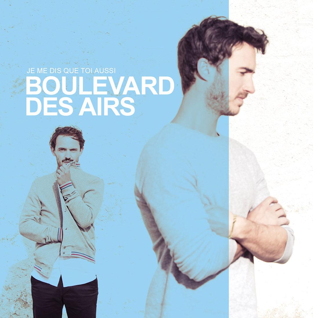 Reédition Album Je me dis que toi aussi Boulevard des Airs