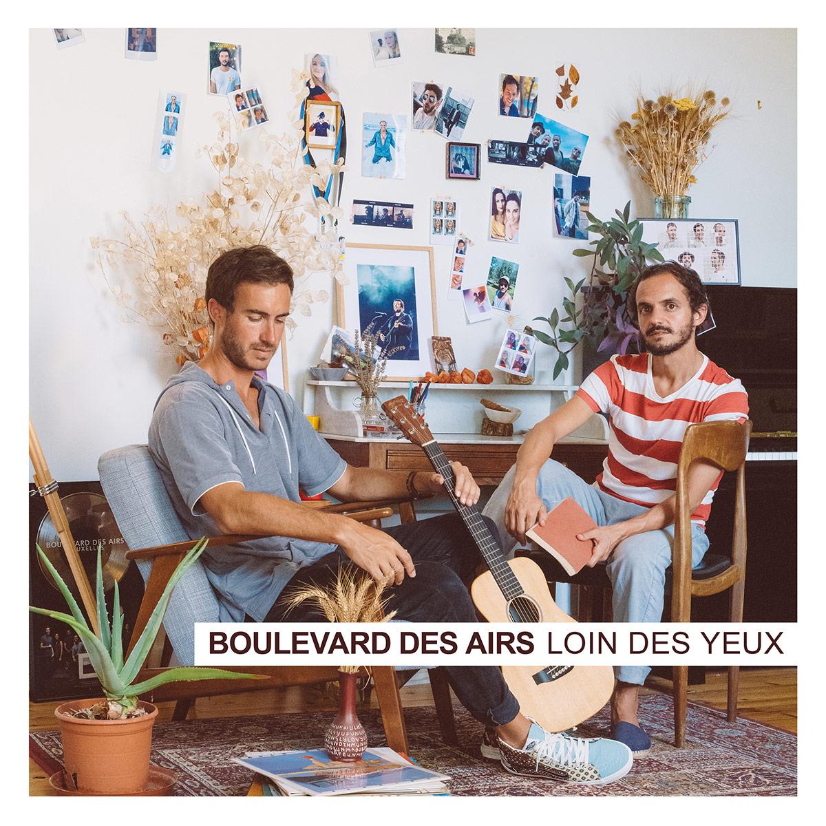 Nouvel Album « Loin des yeux » Boulevard des Airs Sortie 19 février 2021