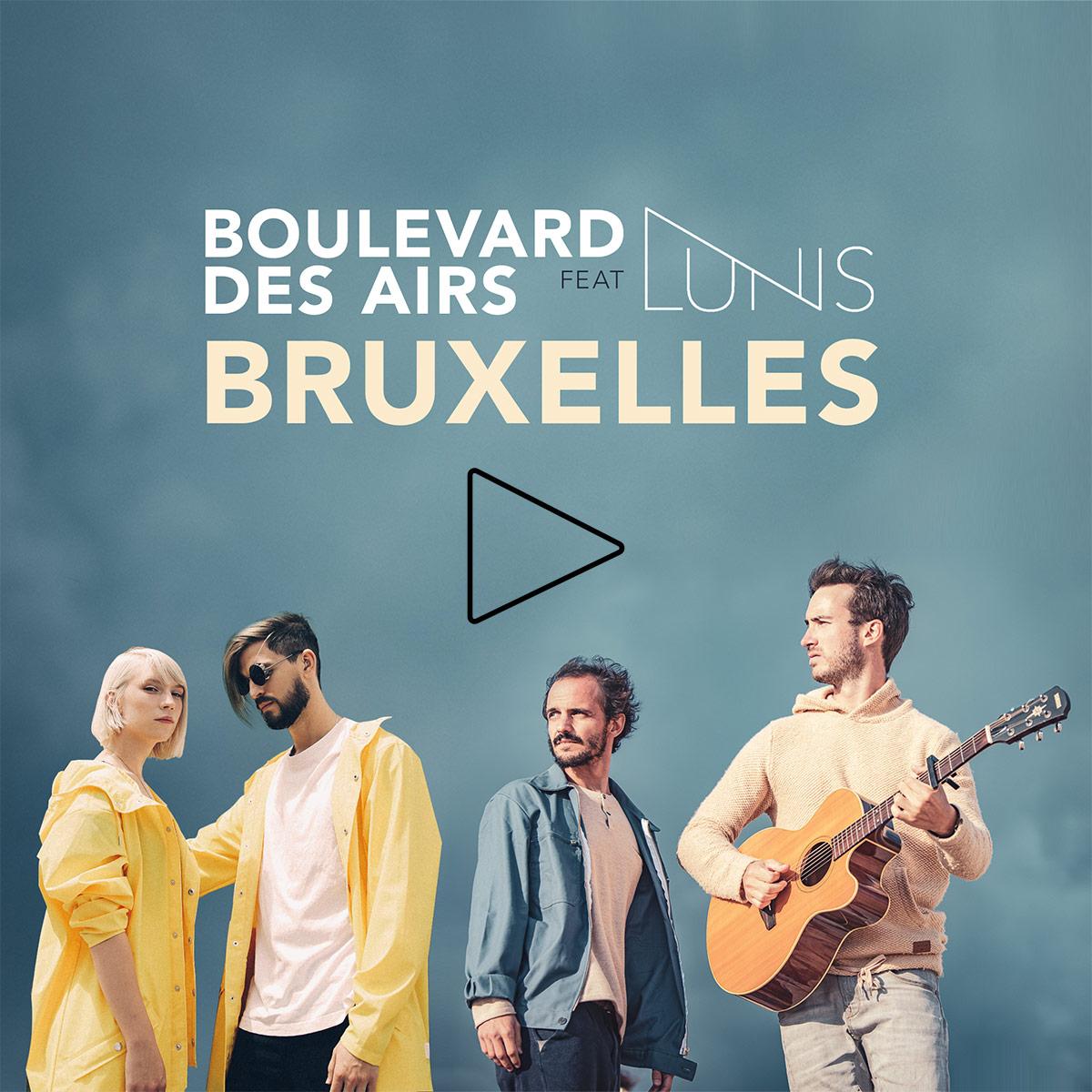 Boulevard des Airs feat Lunis Bruxelles