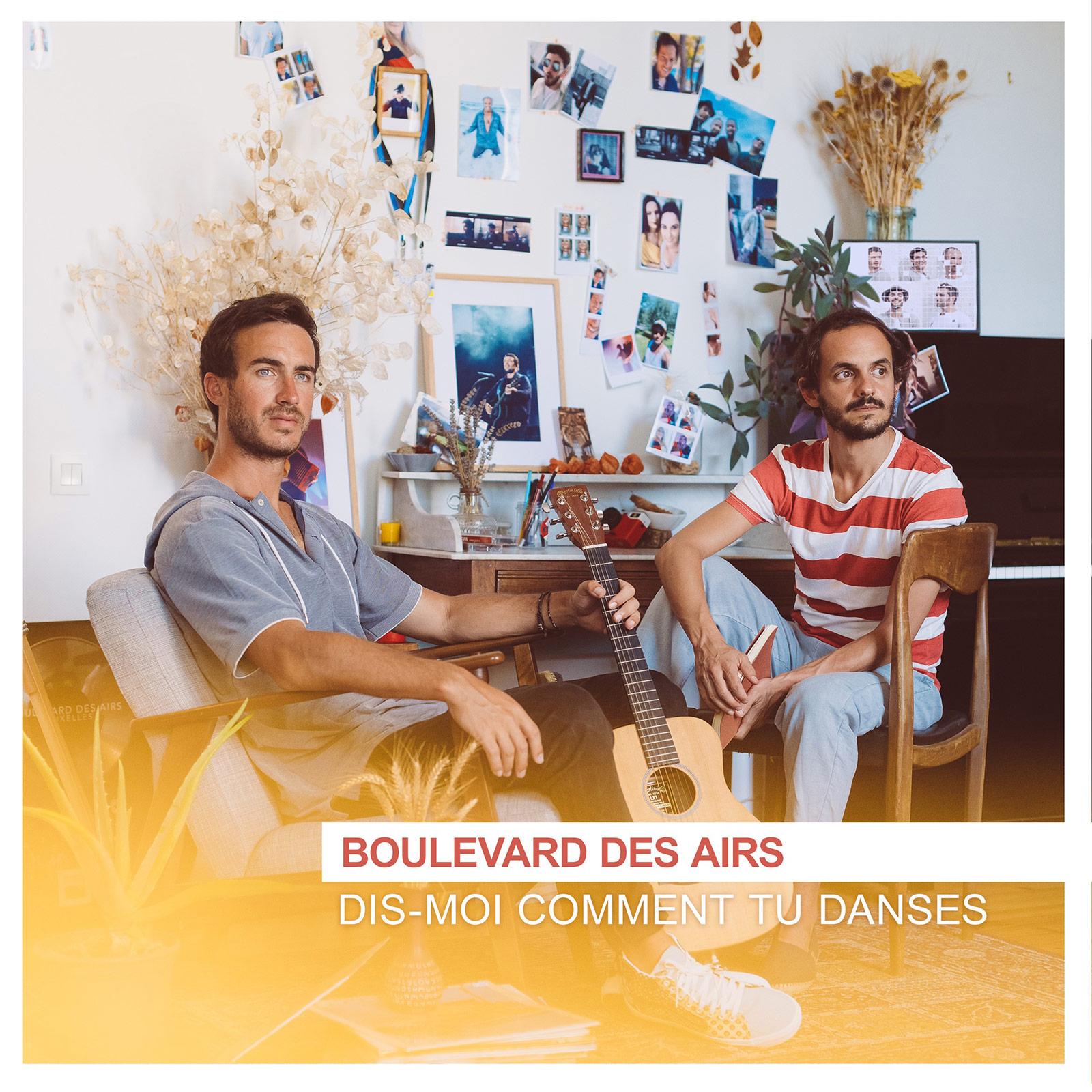 """Nouveau Single """"Dis-moi comment tu danses"""" Boulevard des Airs"""